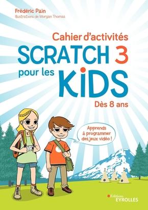 F.Pain- Cahier d'activités Scratch 3