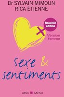 Sexe et sentiments - Version femme