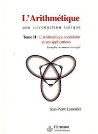 L'arithmétique - Une introduction ludique - Volume 2