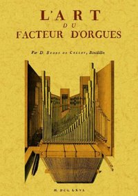 L'art du facteur d'orgues