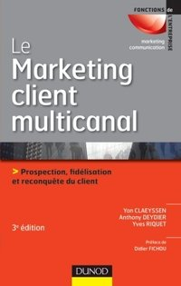 Le marketing client multicanal