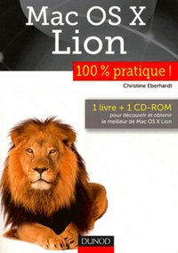 Mac OS X Lion 100% pratique !