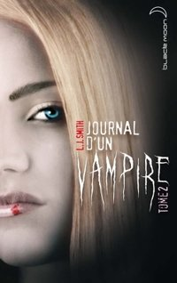 Journal d'un vampire - Volume 2
