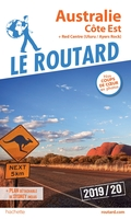 Guide du routard ; australie, côte est ; côte est + red center (édition 2019/2020)