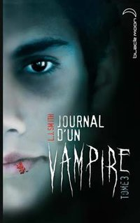 Journal d'un vampire - Volume 3