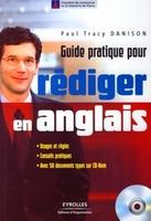 Paul Tracy Danison - Guide pratique pour rédiger en anglais