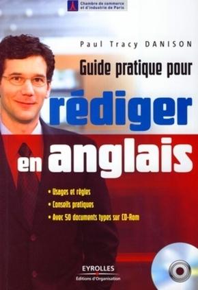 Paul Tracy Danison- Guide pratique pour rédiger en anglais