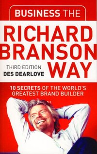 Business the Richard Branson Way