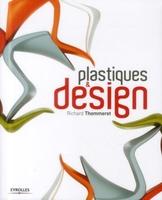 Richard Thommeret - Plastiques et design
