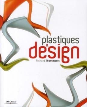 Richard Thommeret- Plastiques et design