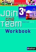 Join the team - workbook - 3ème 2013