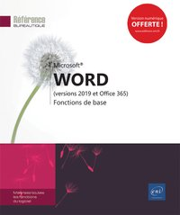 Word (versions 2019 et office 365) - fonctions de base