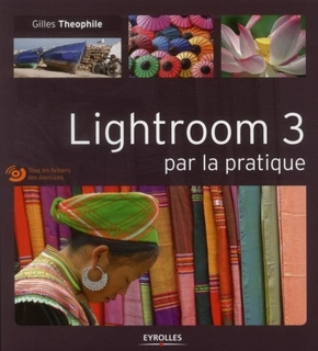 G.Theophile- Lightroom 3 par la pratique