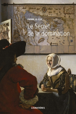 Le Secret de la domination