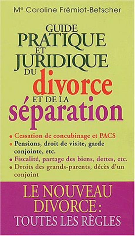 Guide Pratique Et Juridique Du Divorce Et De La Separation M Librairie Eyrolles