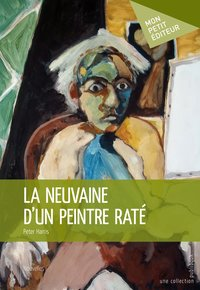 La neuvaine d'un peintre rate