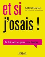 F.Demarquet - Et si j'osais !