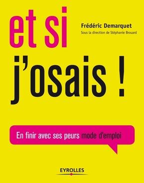 F.Demarquet- Et si j'osais !