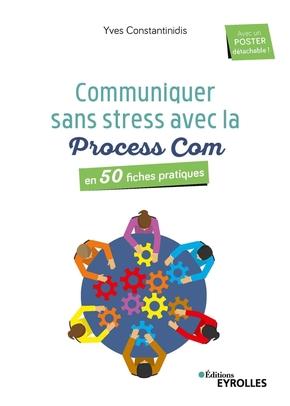 Y.Constantinidis- Communiquer sans stress avec la Process Com