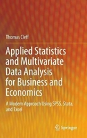 Applied statistics and multivariate data analysis for business and economics: a modern approach usin