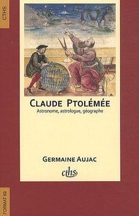Claude ptolemee astronome astrologue geographe