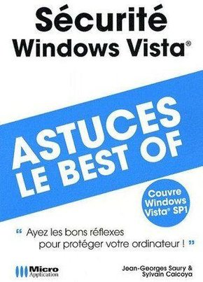 Sécurité Windows Vista - Astuces, le best-of