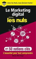 Le marketing digital pour les nuls en 50 notions cles