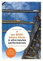 J.-M.Weill - Les BFUP : bétons fibrés à ultra-haute performances