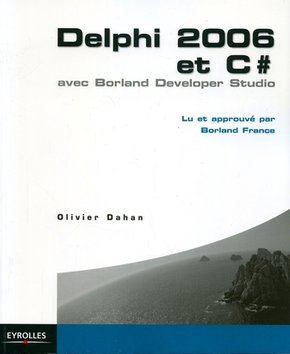 O.Dahan- Delphi 2006 et C#