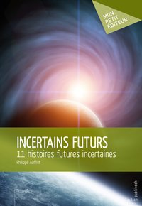 Incertains futurs