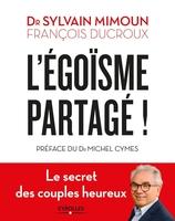 S.Mimoun, F.Ducroux - L'égoïsme partagé