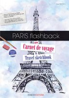 Paris flashback ; mon carnet de voyage ; my travel sketchbook