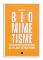 Biomimétisme : science, design et architecture