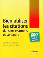 D.Demont, J.-F.Guédon - Bien utiliser les citations dans les examens et concours