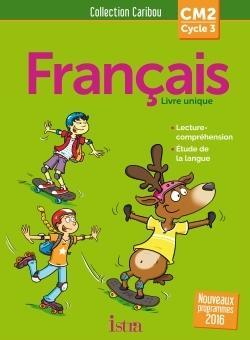 Caribou Francais Cm2 Livre De L Eleve Edition 2017 Librairie Eyrolles