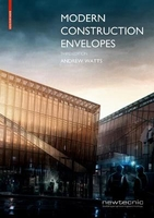 Modern construction envelopes: systems for architectural design and prototyping