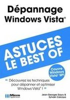 Dépannage Windows Vista - Astuces, le best-of