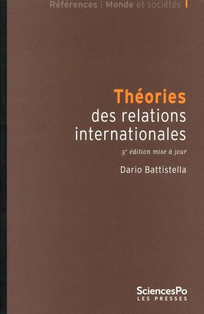 THEORIES DES RELATIONS INTERNATIONALES 5E ED