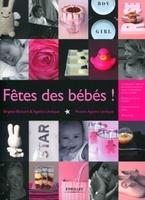 Brigitte Bichard, Agathe Lévêque - Fête des bébés !