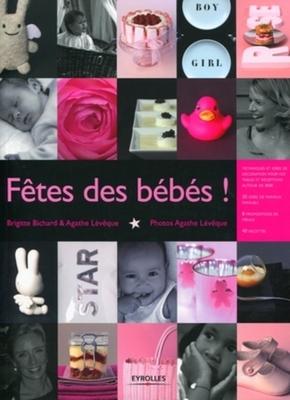 Brigitte Bichard, Agathe Lévêque- Fête des bébés !