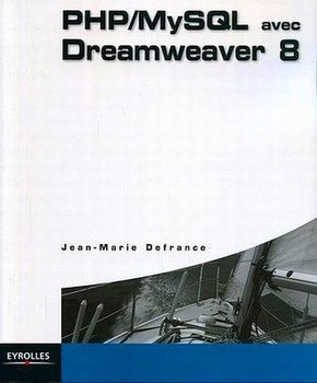 Jean-Marie Defrance- PHP/MySQL avec Dreamweaver 8