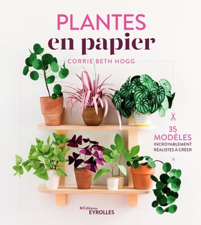 C.Beth Hogg- Plantes en papier