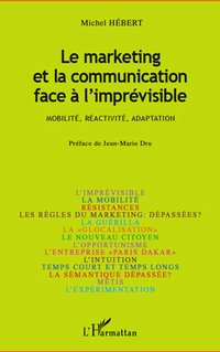 Le marketing et la communication face à l'imprévisible