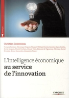 C.Coutenceau, Collectif Eyrolles - L'intelligence économique au service de l'innovation