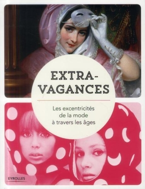 Collectif Eyrolles- Extravagances