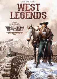 West legends - Tome 1