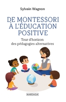 De montessori à l'éducation positive