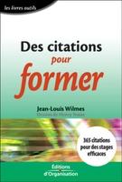 Jean-Louis Wilmes - Des citations pour former
