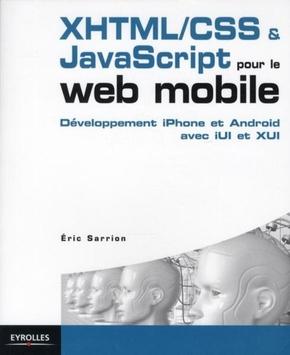 E.Sarrion- Xhtml/css et javascript pour le web mobile