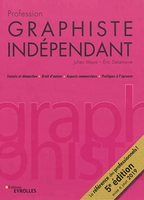 E.Delamarre, J.Moya - Profession graphiste indépendant